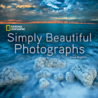 National Geographic Simply Beautiful Photographs Cover Image
