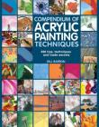 Compendium of Acrylic Painting Techniques Cover Image
