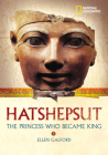 World History Biographies: Hatshepsut: The Girl Who Became a Great Pharaoh (National Geographic World History Biographies) Cover Image