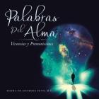 Palabras Del Alma: Vivencias Y Premoniciones Cover Image