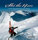 Ski the 14ers: A Visual Tribute to Colorado's 14.000-Foot Peaks from the Eyes of a Ski Mountaineer Cover Image