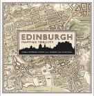 Edinburgh: Mapping the City Cover Image