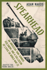 Spearhead (Adapted for Young Adults): An American Tank Gunner, His Enemy, and a Collision of Lives in World War II Cover Image