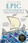 Epic Continent: Adventures in the Great Stories of Europe Cover Image