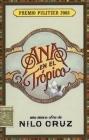 Ana en el Trspico: Una Nueva Obra Teatral de Nilo Cruz Cover Image