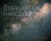 The Stargazer's Handbook: The Definitive Field Guide to the Night Sky Cover Image