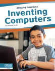 Inventing Computers Cover Image