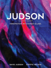 Judson: Innovation in Stained Glass Cover Image