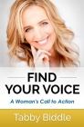 Find Your Voice: A Woman's Call to Action Cover Image