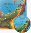Monkey's Clever Tale [With CD (Audio)] Cover Image