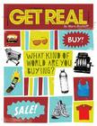 Get Real: What Kind of World are YOU Buying? Cover Image