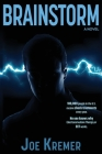 Brainstorm: A Troubled Emergency Medical Technician Develops Psychic Abilities In Real-Time. Cover Image