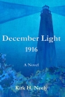 December Light 1916 Cover Image