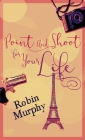 Point And Shoot For Your Life Cover Image