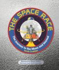 The Space Race: The Journey to the Moon and Beyond Cover Image
