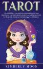 Tarot: Una guía básica para principiantes sobre la lectura psíquica del tarot, los significados de las cartas del tarot, la t Cover Image