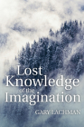 Lost Knowledge of the Imagination Cover Image
