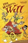 Her Majesty's Will: A Will And Kit Adventure Cover Image