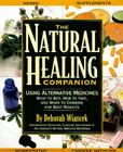 Natural Healing Companion: Combining Nature's Most Powerful Remedies to Optimize Health Cover Image