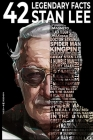 42 Legendary facts Stan Lee Cover Image