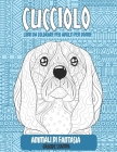 Libri da colorare per adulti per donne - Grande stampa - Animali di fantasia - Cucciolo Cover Image