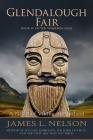 Glendalough Fair: A Novel of Viking Age Ireland (Norsemen Saga #4) Cover Image