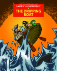 The Adventures of Drippy the Newsboy 3: The Dripping Boat Cover Image