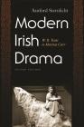 Modern Irish Drama: W.B. Yeats to Marina Carr (Irish Studies) Cover Image
