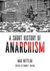 A Short History of Anarchism  (Freedom) Cover Image