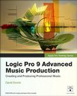 Logic Pro 9 Advanced Music Production [With DVD ROM] (Apple Pro Training) Cover Image