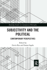 Subjectivity and the Political: Contemporary Perspectives Cover Image
