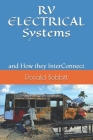 RV ELECTRICAL Systems: and How they InterConnect Cover Image