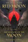 The Cycle of the Red Moon Volume 3: The Shadow of the Moon Cover Image