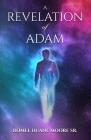 A Revelation of Adam Cover Image