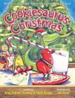 Cookiesaurus Christmas (A Cookiesaurus Rex Book) Cover Image