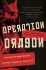 Operation Dragon: Inside the Kremlin's Secret War on America Cover Image