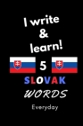 Notebook: I write and learn! 5 Slovak words everyday, 6