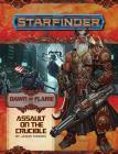 Starfinder Adventure Path: Assault on the Crucible (Dawn of Flame 6 of 6) Cover Image