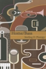 Home/Bass: Poems Cover Image