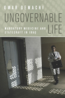 Ungovernable Life: Mandatory Medicine and Statecraft in Iraq Cover Image