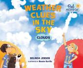 Weather Clues in the Sky: Clouds (Bel the Weather Girl) Cover Image