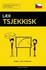 Lær Tsjekkisk - Hurtig / Lett / Effektivt: 2000 Viktige Vokabularer Cover Image