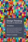 Design Thinking Process & Methods 5th Edition Cover Image
