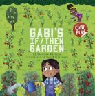 Gabi's If/Then Garden (Code Play) Cover Image