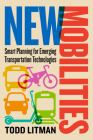 New Mobilities: Smart Planning for Emerging Transportation Technologies Cover Image