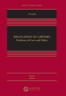 Regulation of Lawyers: Problems of Law and Ethics, Concise Edition (Aspen Casebook) Cover Image