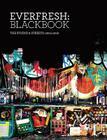 Everfresh: Blackbook: The Studio & Streets: 2004-2010 Cover Image