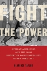 Fight the Power: African Americans and the Long History of Police Brutality in New York City Cover Image