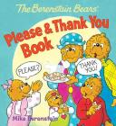 The Berenstain Bears' Please & Thank You Book Cover Image