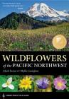 Wildflowers of the Pacific Northwest (A Timber Press Field Guide) Cover Image